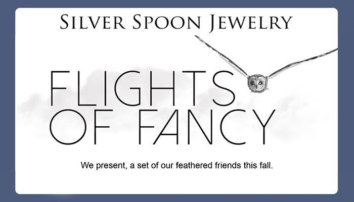 Flights of Fancy: New Jewelry from Silver Spoon!